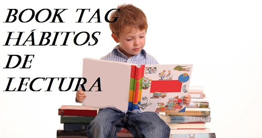 BOOK TAG: HÁBITOS DE LECTURA
