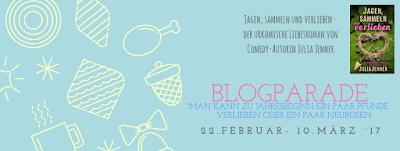 ★ Blogparade Tag 3 ★ Wir verlieren Neurosen ★ Jagen, Sammeln & Verlieben von Julia Jenner ★