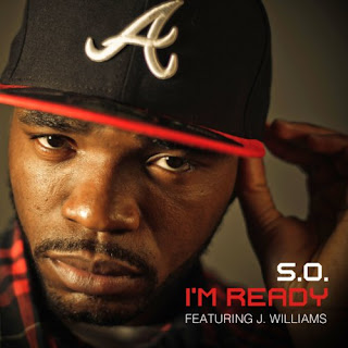 S.O.'s song, I'm Ready featuring J. Williams