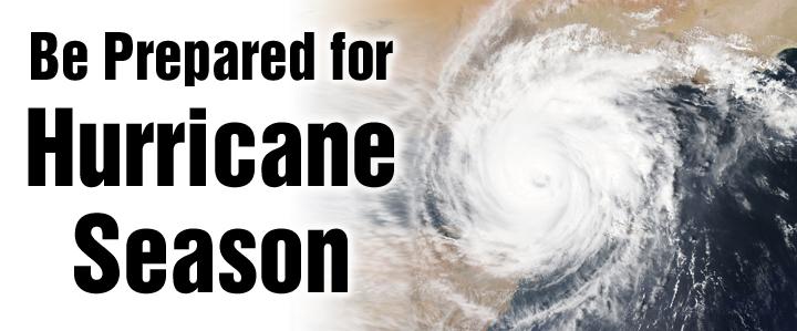 5 Items to Prepare for Hurricane Season