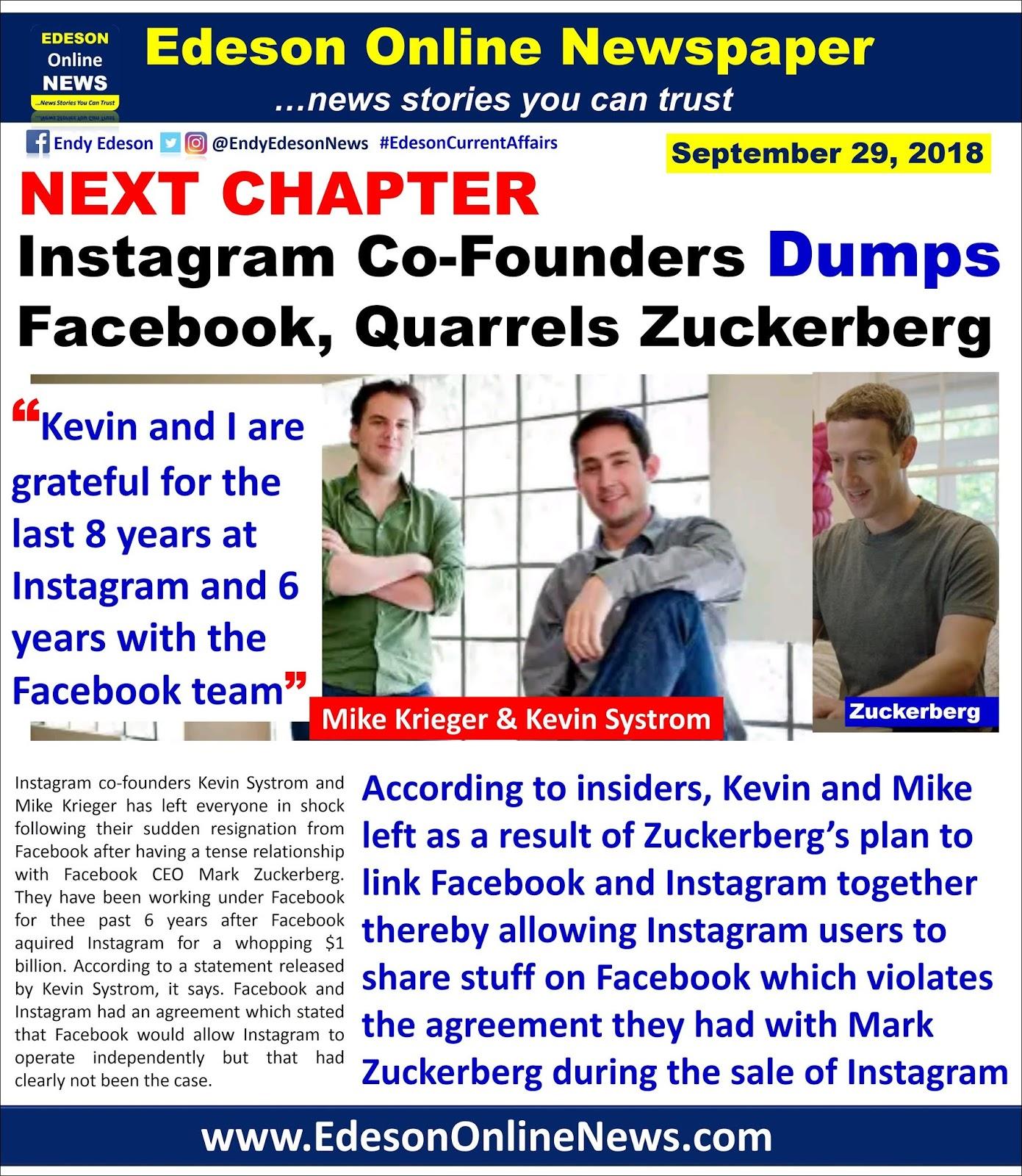 Edeson Online Newspaper Instagram Co Founders Dumps Facebook