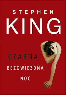 """""""Czarna bezgwiezdna noc"""" Stephen King"""