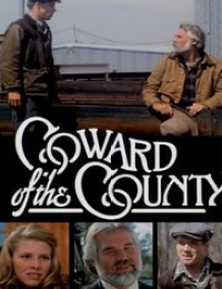 Coward of the County | Bmovies