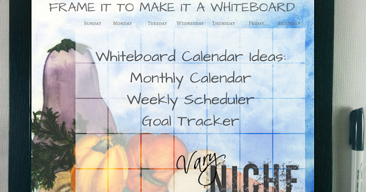 Making the Most of Your Whiteboard Calendar