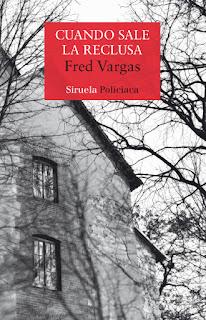 Cuando sale la reclusa Fred Vargas