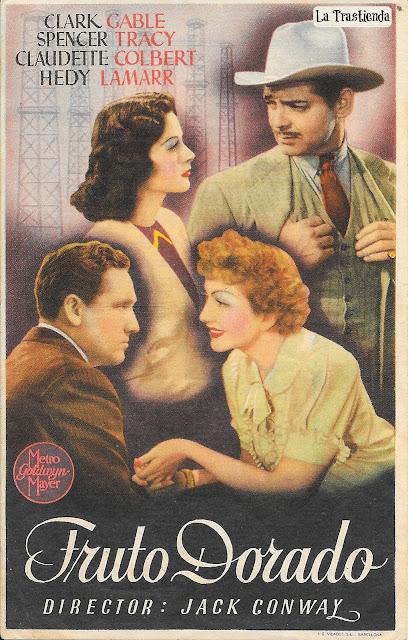 Fruto Dorado - Programa de Cine - Clark Gable - Spencer Tracy - Claudette Colbert - Hedy Lamarr