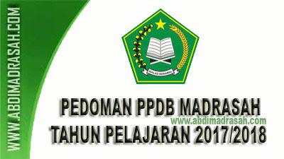 Pedoman PPDB Pada RA Dan Madrasah Tahun Pelajaran 2017/2018