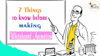 7 Things to Consider While Creating a Whiteboard Animation