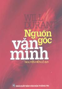 Nguồn Gốc Văn Minh - Will Durant