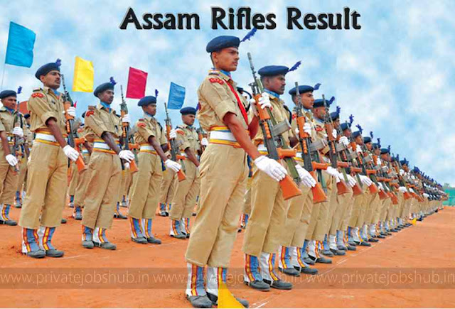 Assam Rifles Result