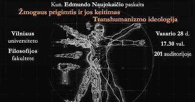Kviečiame į kun. Edmundo Naujokaičio paskaitą apie transhumanizmo ideologiją
