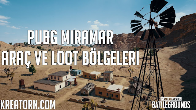 PUBG Miramar Arac ve Loot Bolgesi