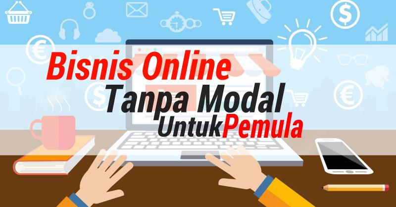 Bisnis online tanpa modal untuk pemula - drappedia