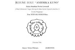 "Makalah RESUME BUKU ""AMERIKA KUNO"" Karya Jonathan Norton Leonard (Oleh Anyar S.R dkk)"