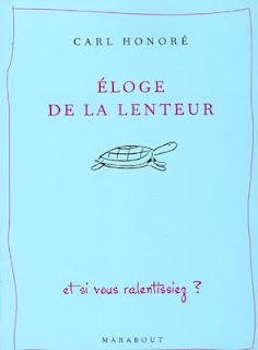 http://jelydragon.blogspot.com/2012/03/eloge-de-la-lenteur-carl-honore.html