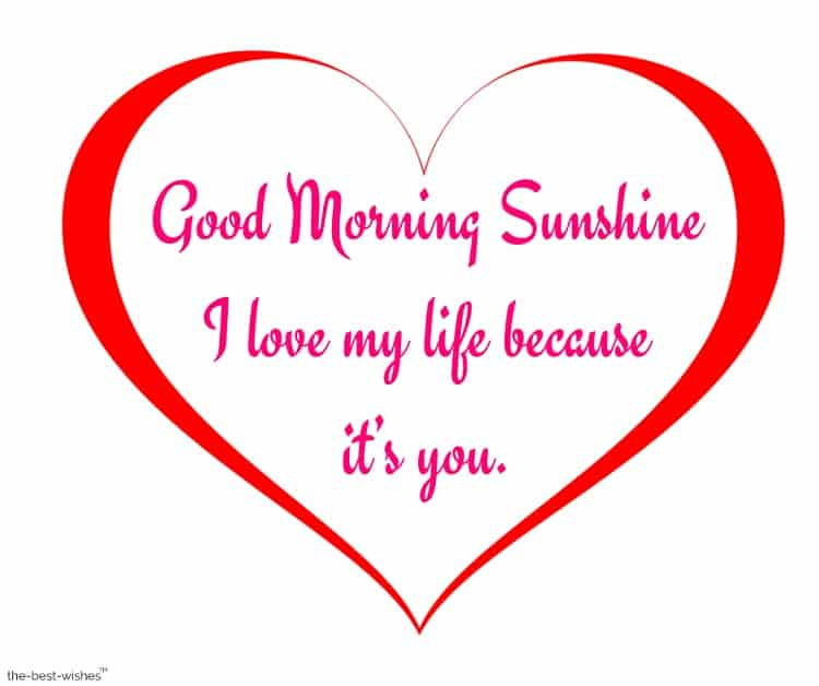 good morning sunshine you're my only love heart image