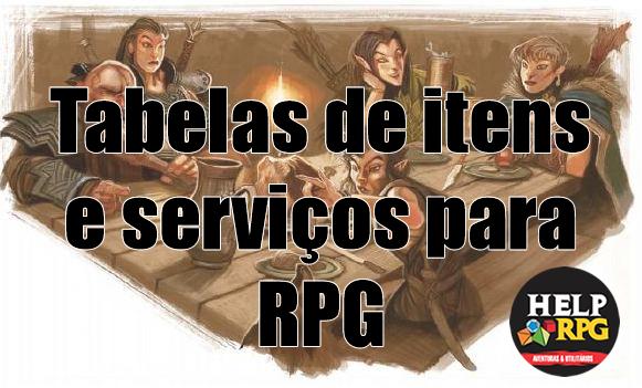 Tabelas de itens e serviços para RPG
