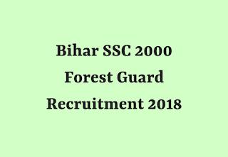 Bihar SSC 2000 Forest Guard Recruitment