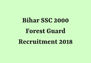 Bihar SSC 2000 Forest Guard Recruitment