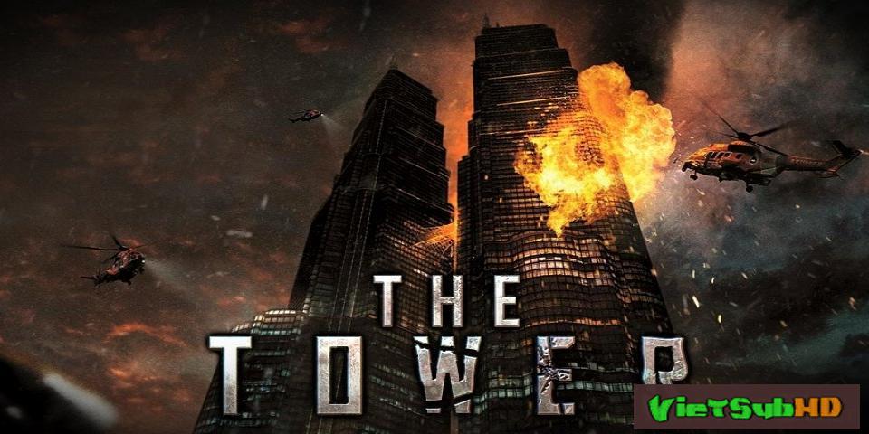 Phim Tháp Lửa VietSub HD | The Tower 2012
