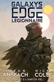 Galaxy's Edge: Legionnaire - Anspach and Cole