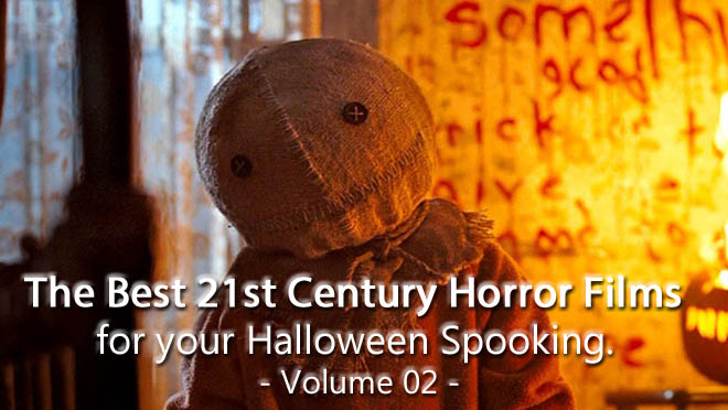 The Best 21st century horror films for your Halloween viewing