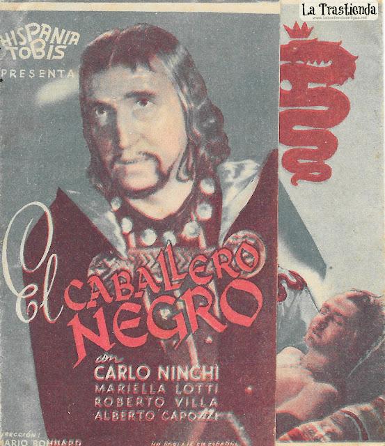 El Caballero Negro - Programa de Cine - Carlo Ninchi - Mariella Lotti