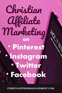 Christian Affiliate Marketing on Pinterest, Instagram, Twitter and Facebook