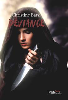 Déviance, roman de vampire par l'auteure Christine Barsi