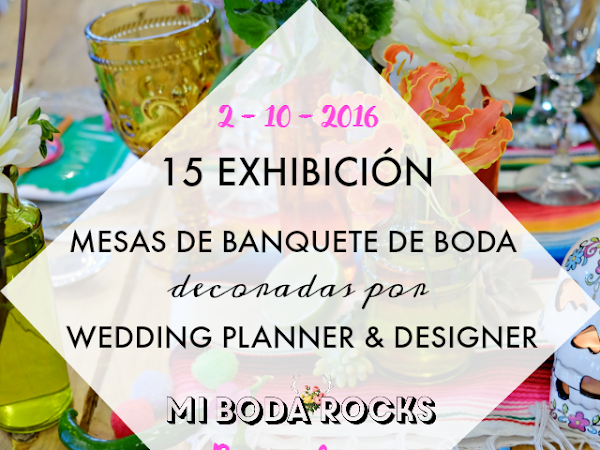 Exhibición Mesas Wedding Planner MBRE Barcelona