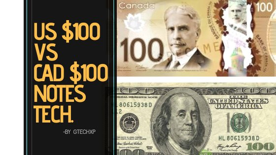USA and Canada $100 Notes Technology Explained