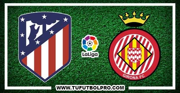 Ver Atlético Madrid vs Girona EN VIVO Por Internet Hoy 20 de Enero de 2018