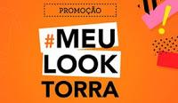 Cadastrar Promoção Torra Torra 2016 Meu Look Torra