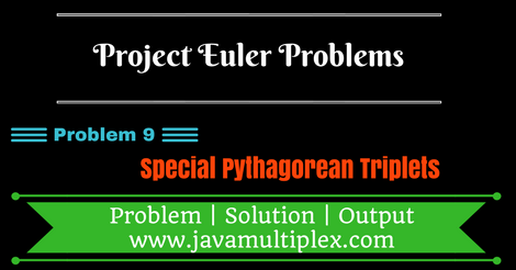 Project Euler Problem 9 Solution in Java