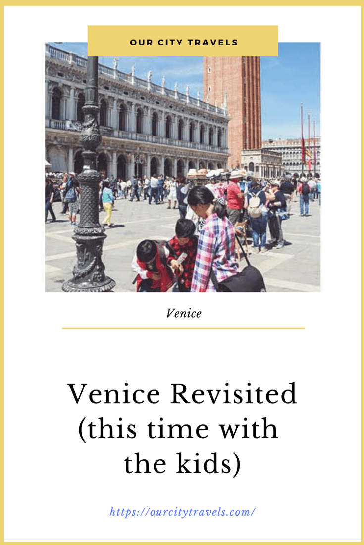Venice Revisited - Venice is so worth beinglisted as a World Heritage Site. Its colorful history and buildings will make you fall in love be it summer, spring, or fall.