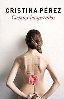 Cuentos inesperados - Cristina Pérez