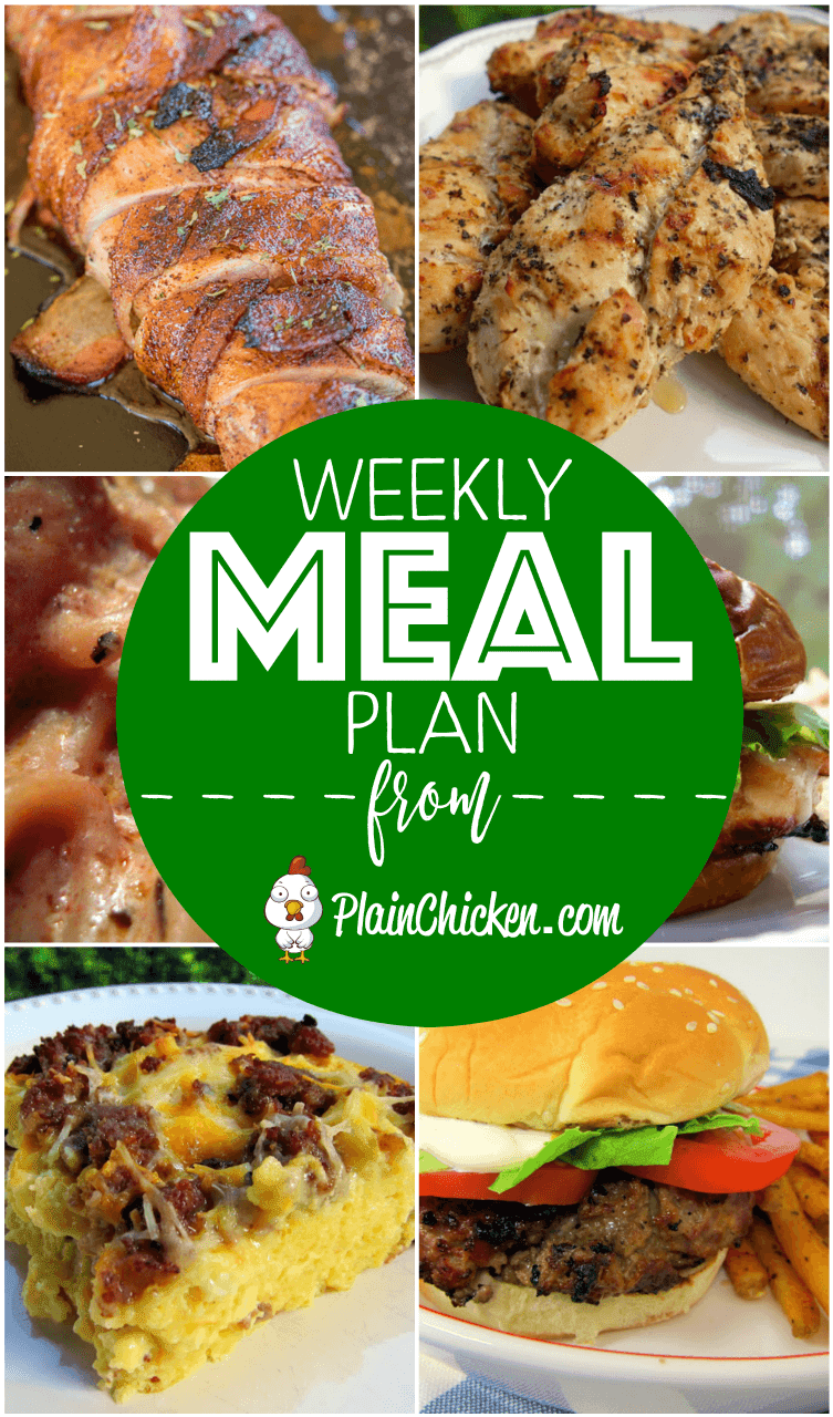 Weekly Meal Plan - A quick and easy recipe for everyday of the week. Main dishes, side dishes and desserts! Something for everyone on this meal plan!