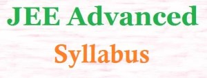 IIT JEE Advanced Syllabus