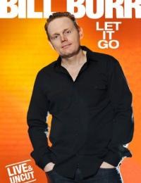 Bill Burr: Let It Go | Bmovies