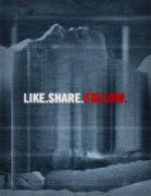 Like.Share.Follow. (Me gusta. Comparte. Sigue)