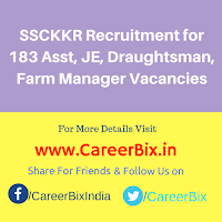 SSCKKR Recruitment for 183 Asst, JE, Draughtsman, Farm Manager Vacancies