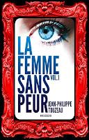 http://unpeudelecture.blogspot.fr/2016/05/la-femme-sans-peur-de-jean-philippe.html