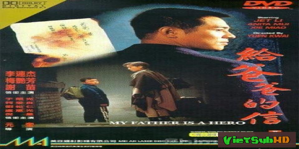 Phim Cha Tôi Là Anh Hùng VietSub HD | My Father Is A Hero 1995