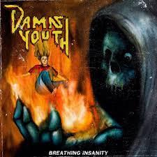 "Resenha #87: ""Breathing Insanity"" - Damn Youth"
