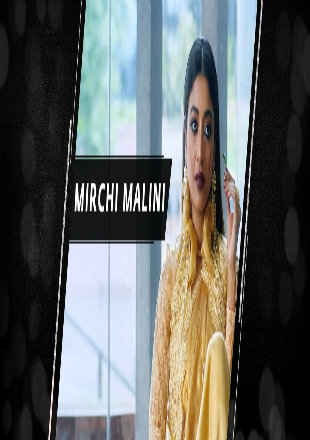 Mirchi Malini 2018 Full Hindi Movie Download HDRip 1080p