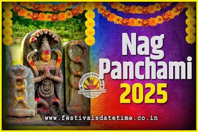 2025 Nag Panchami Pooja Date and Time, 2025 Nag Panchami Calendar