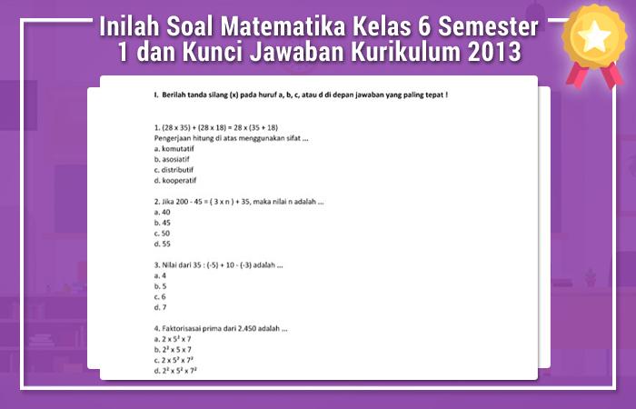 Inilah Soal Matematika Kelas 6 Semester 1 Dan Kunci Jawaban Kurikulum 2013 Soal Uts Ujian