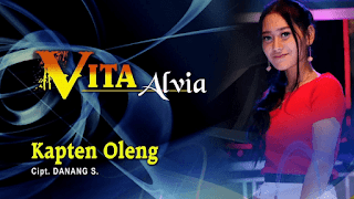 Lirik Lagu Kapten Oleng - Vita Alvia