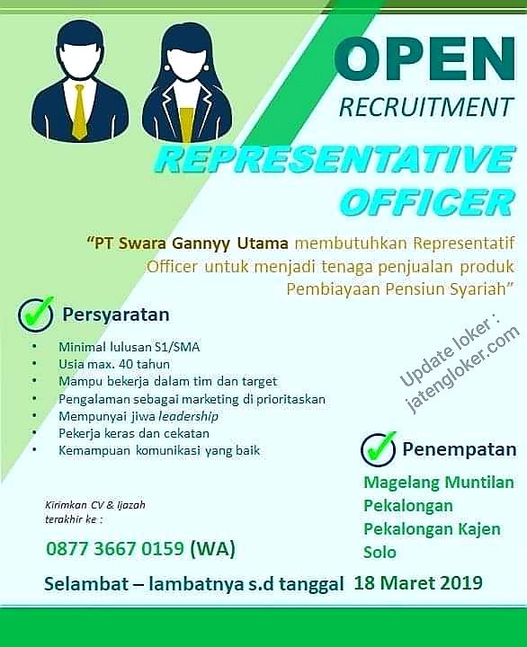 Lowongan Kerja Representative Officer Pt Swara Gannyy Utama Magelang Muntilan Pekalongan Solo Max 18 Maret 2019 Loker Swasta