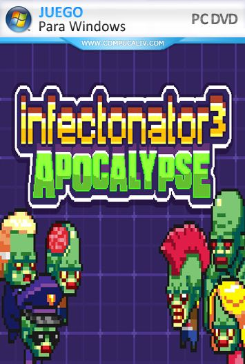 Infectonator 3: Apocalypse PC Full Español